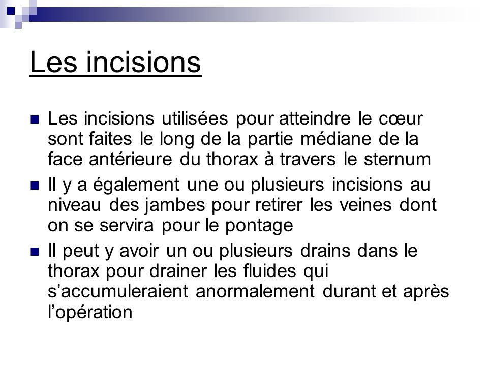 Les incisions