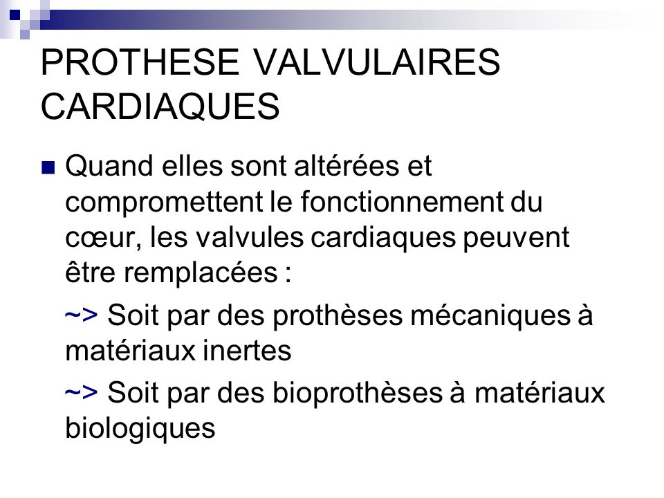 PROTHESE VALVULAIRES CARDIAQUES