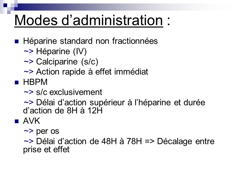 Modes d'administration :