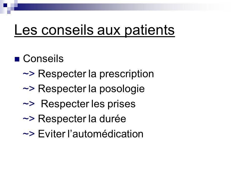 Les conseils aux patients