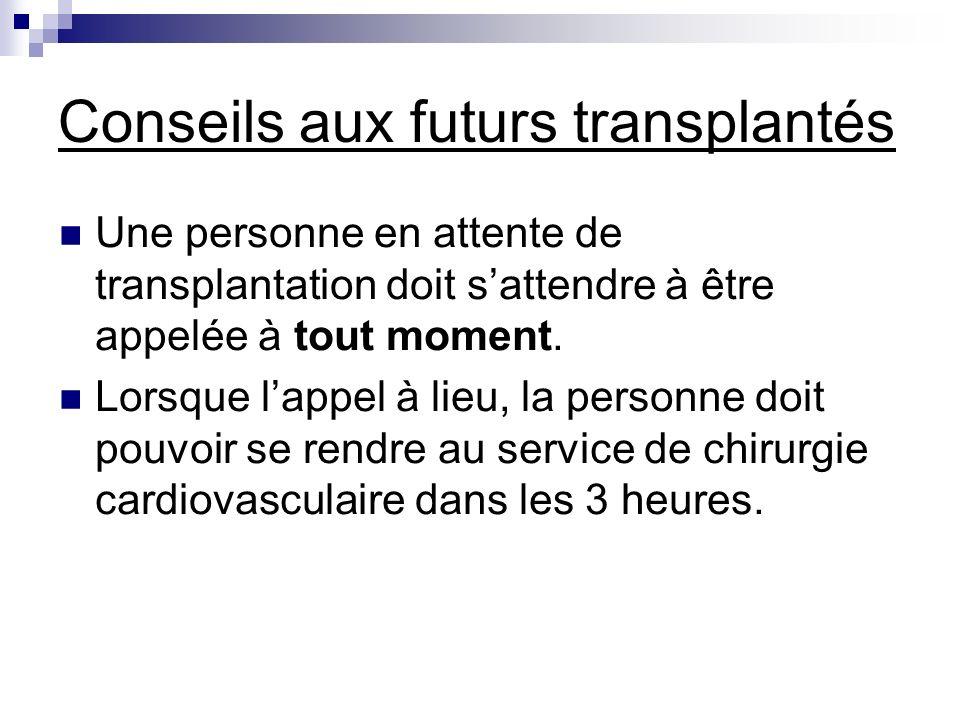 Conseils aux futurs transplantés
