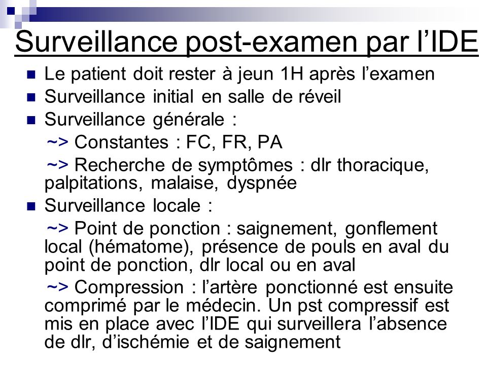 Surveillance post-examen par l'IDE