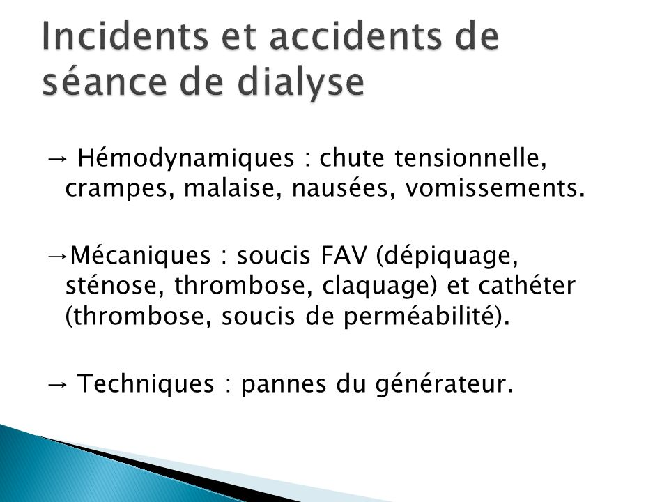 Incidents et accidents de séance de dialyse