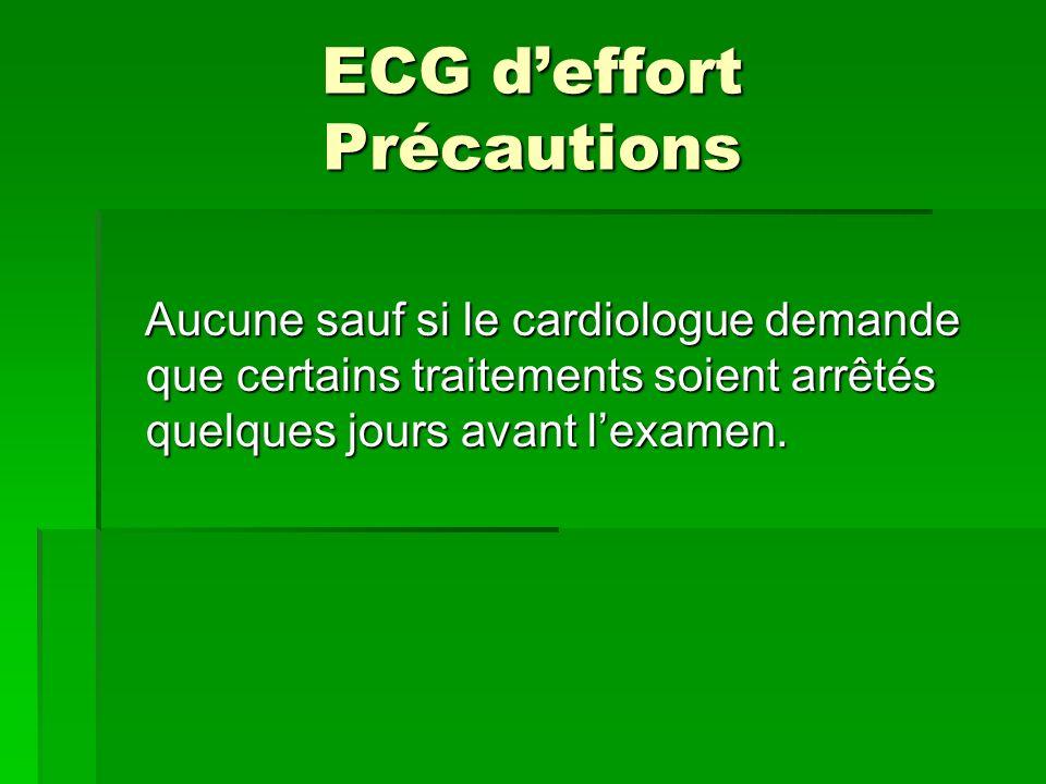 ECG d'effort Précautions