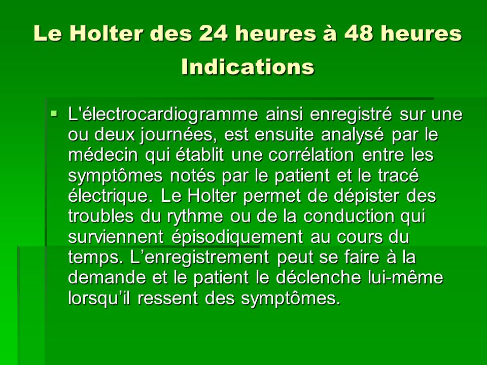 Le Holter des 24 heures à 48 heures Indications