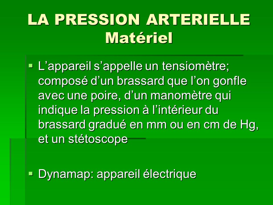 LA PRESSION ARTERIELLE Matériel