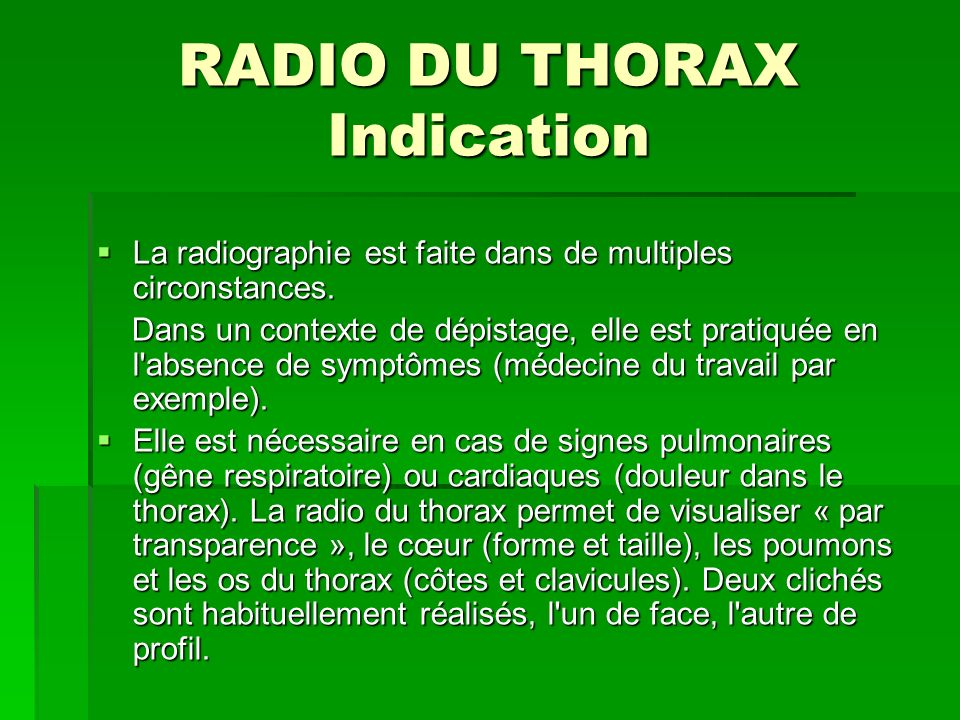 RADIO DU THORAX Indication