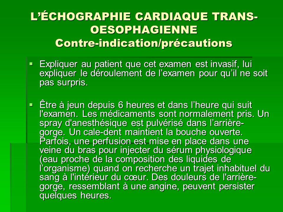 L'ÉCHOGRAPHIE CARDIAQUE TRANS-OESOPHAGIENNE Contre-indication/précautions