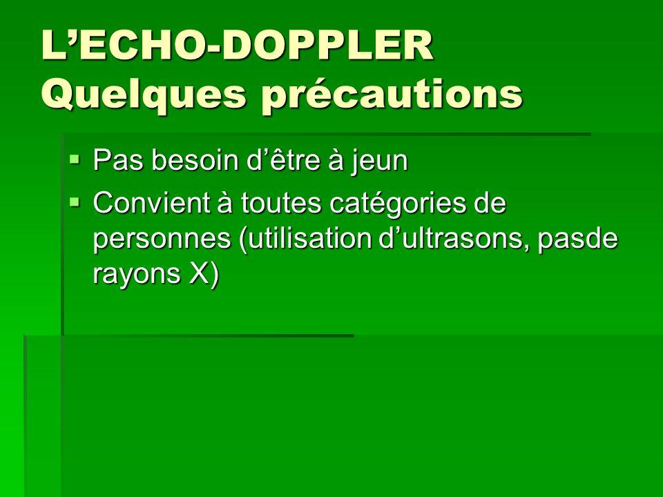 L'ECHO-DOPPLER Quelques précautions