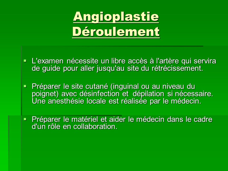 Angioplastie Déroulement