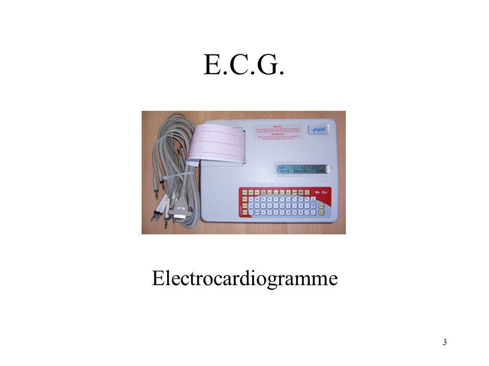 E.C.G. Electrocardiogramme