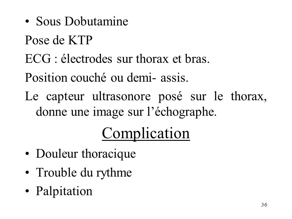 Complication Sous Dobutamine Pose de KTP