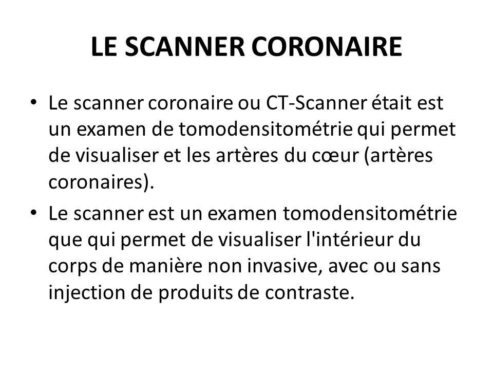 LE SCANNER CORONAIRE