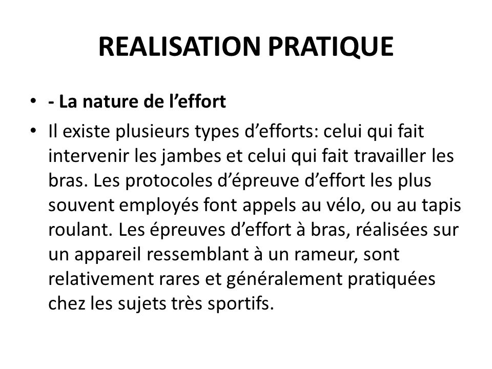 REALISATION PRATIQUE - La nature de l'effort