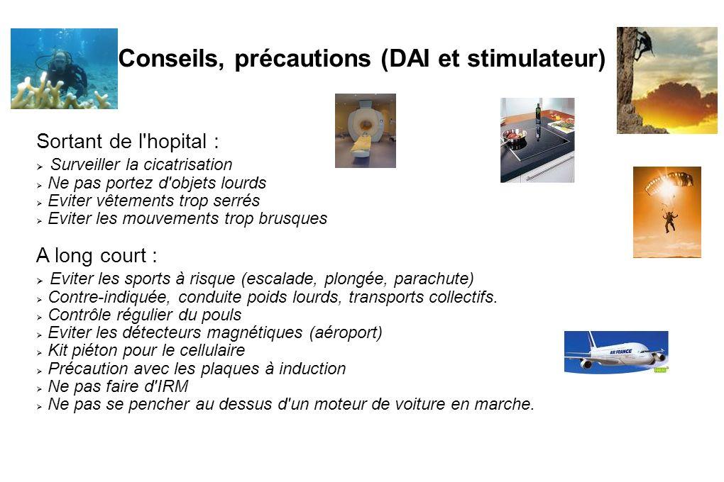 Conseils, précautions (DAI et stimulateur)