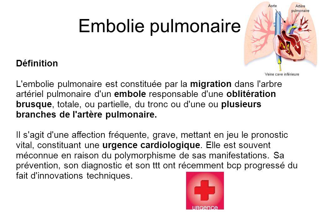 Embolie pulmonaire Définition