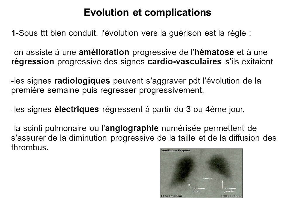 Evolution et complications