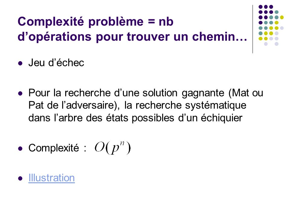 Complexité problème = nb d'opérations pour trouver un chemin…