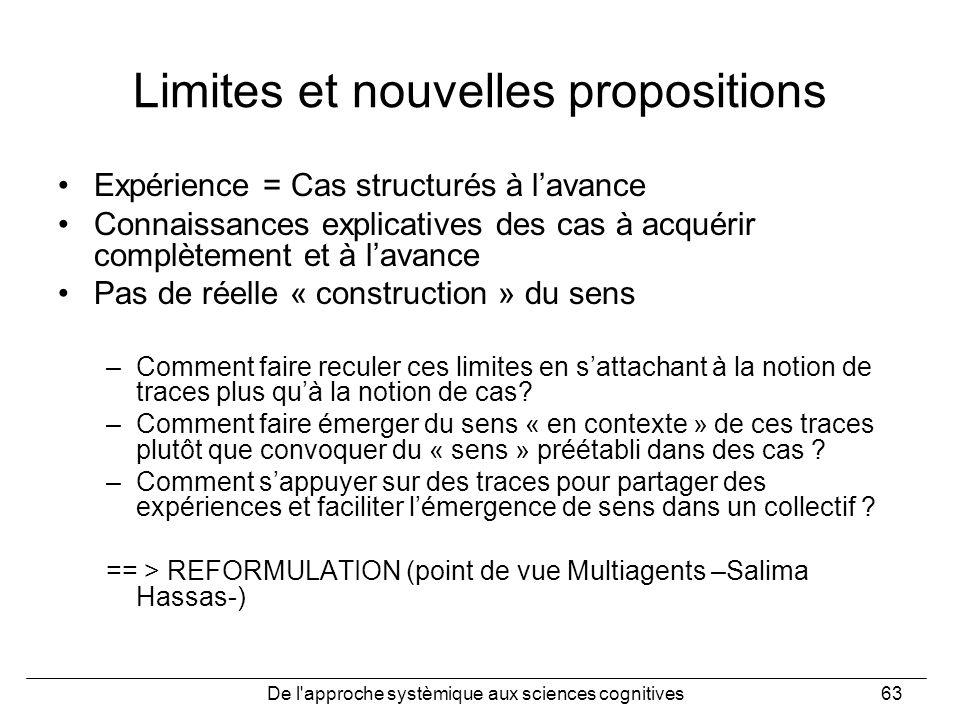 Limites et nouvelles propositions