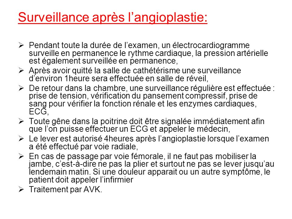 Surveillance après l'angioplastie:
