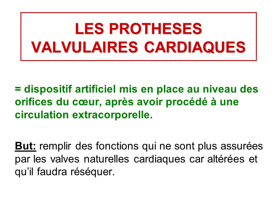 LES PROTHESES VALVULAIRES CARDIAQUES