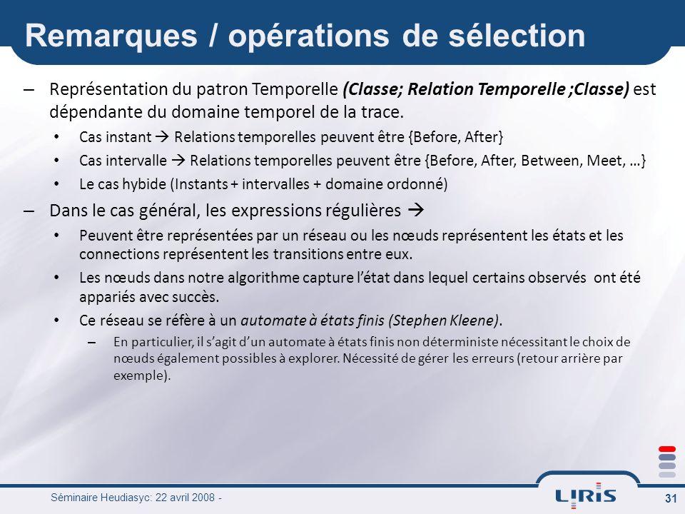 Remarques / opérations de sélection