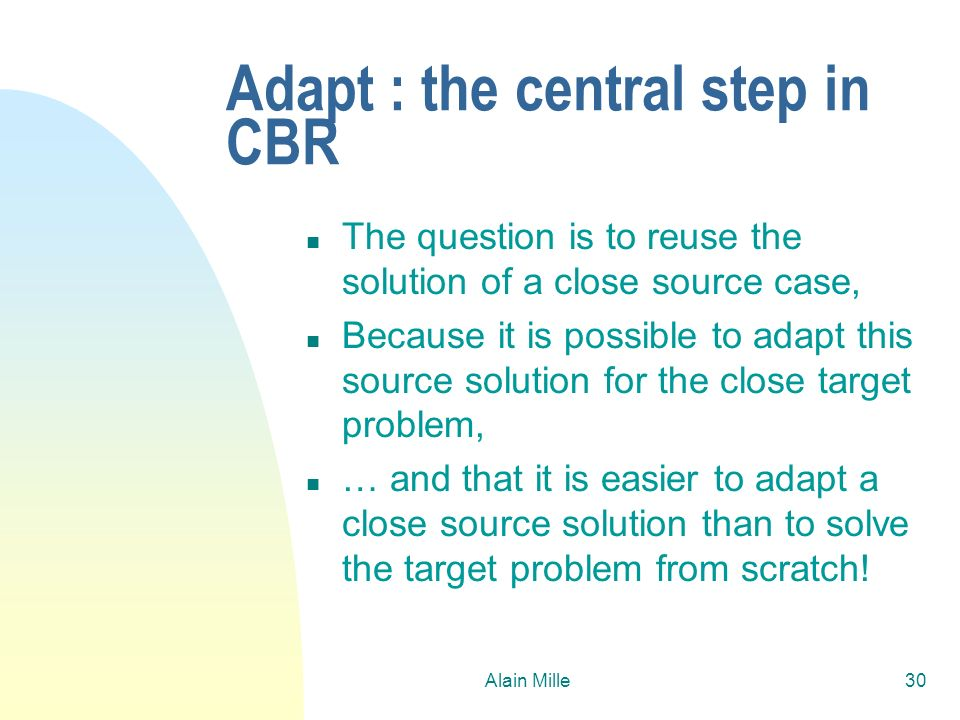 Adapt : the central step in CBR