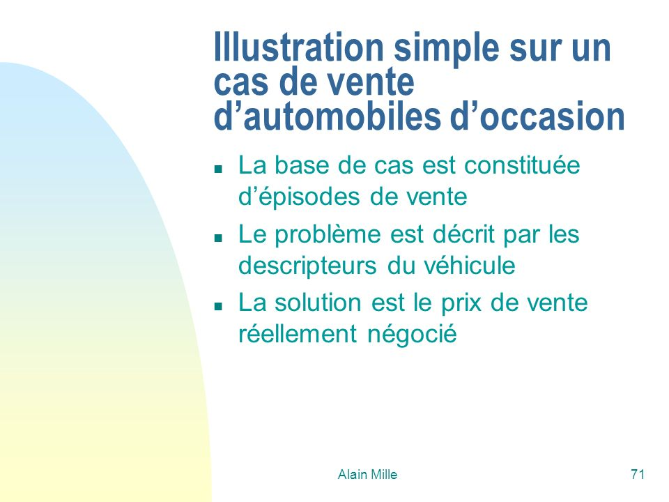 Illustration simple sur un cas de vente d'automobiles d'occasion