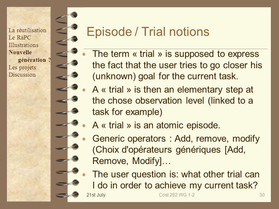 Episode / Trial notions