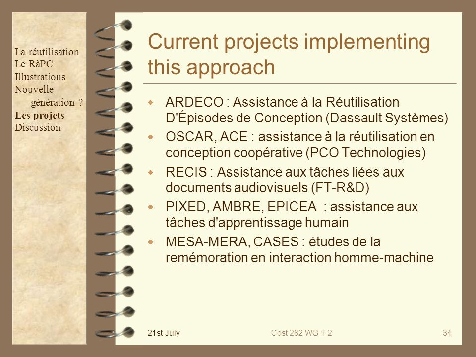 Current projects implementing this approach