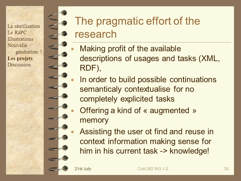 The pragmatic effort of the research