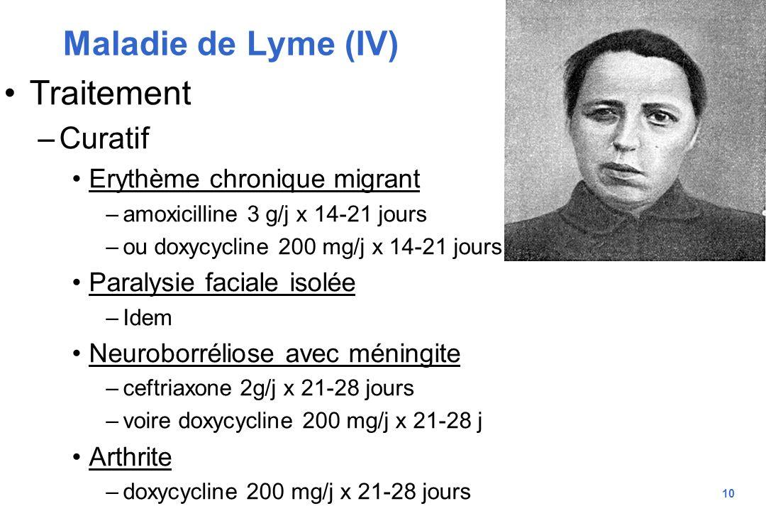 Maladie de Lyme (IV) Traitement Curatif Erythème chronique migrant