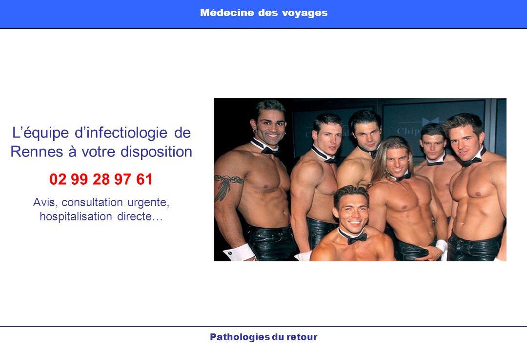 L'équipe d'infectiologie de Rennes à votre disposition 02 99 28 97 61