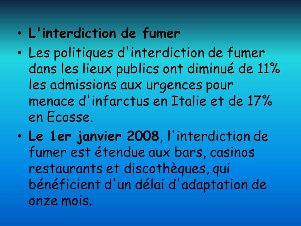 L interdiction de fumer