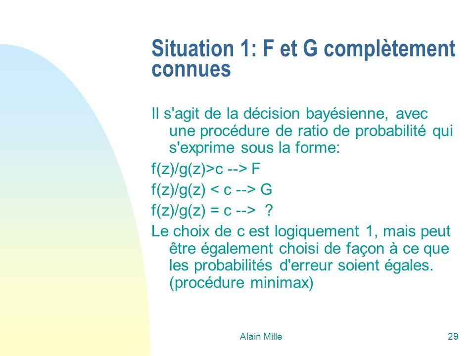 Situation 1: F et G complètement connues