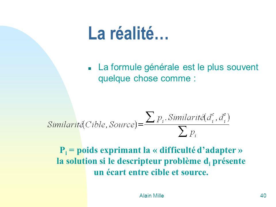 26/03/2017 La réalité… La formule générale est le plus souvent quelque chose comme :