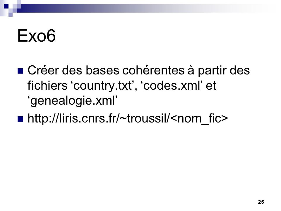 Exo6 Créer des bases cohérentes à partir des fichiers 'country.txt', 'codes.xml' et 'genealogie.xml'