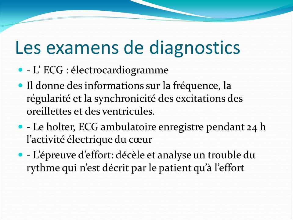 Les examens de diagnostics