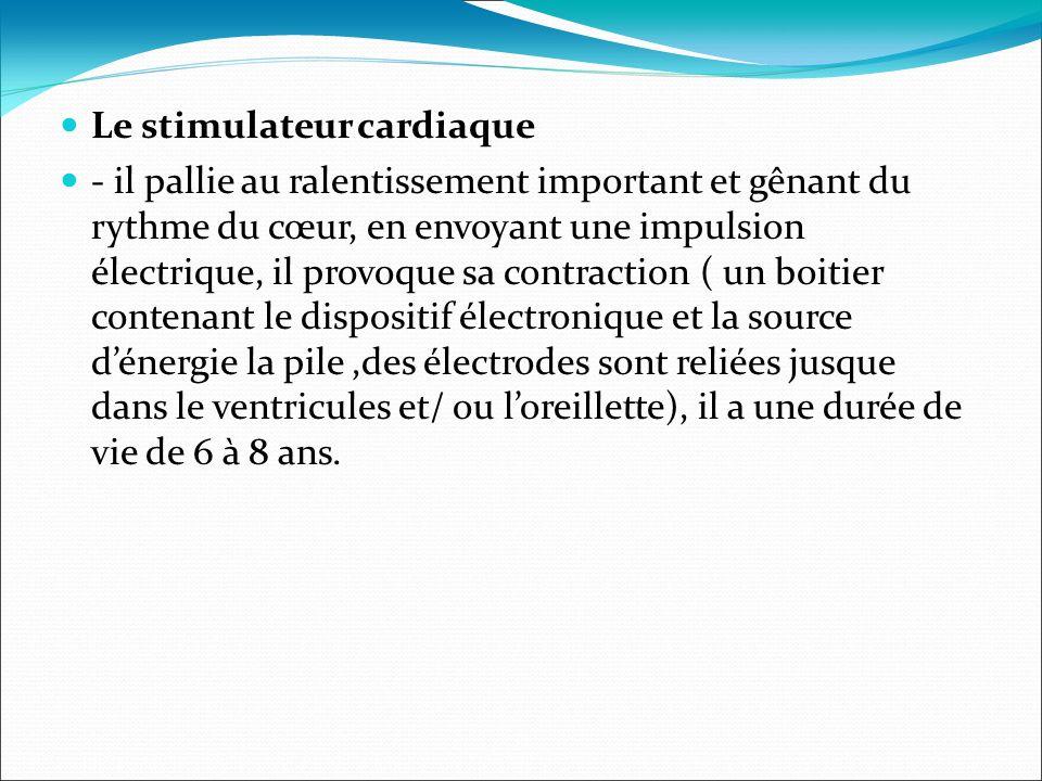 Le stimulateur cardiaque