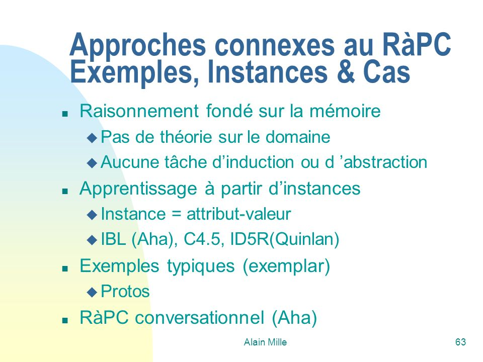 Approches connexes au RàPC Exemples, Instances & Cas