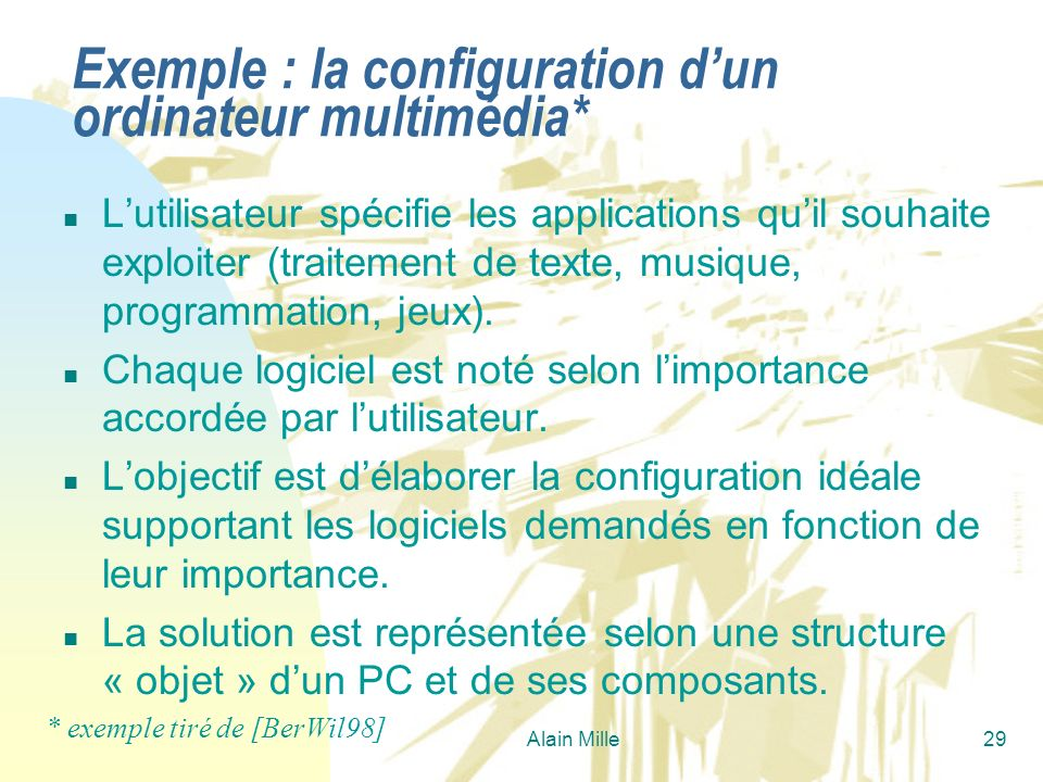 Exemple : la configuration d'un ordinateur multimédia*