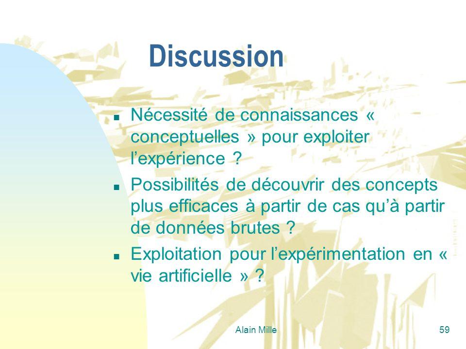Discussion Nécessité de connaissances « conceptuelles » pour exploiter l'expérience