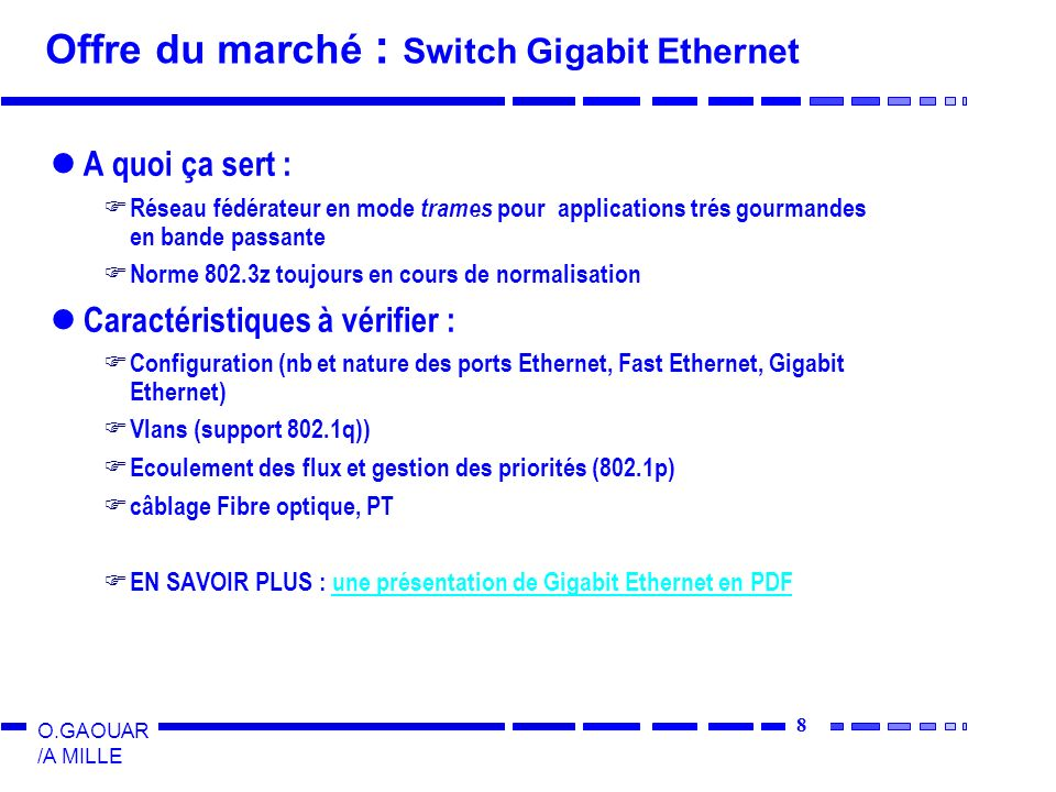 Offre du marché : Switch Gigabit Ethernet