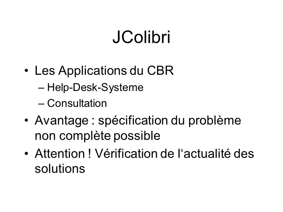 JColibri Les Applications du CBR