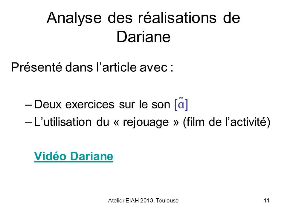 Analyse des réalisations de Dariane