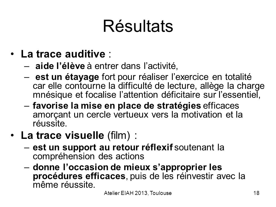 Résultats La trace auditive : La trace visuelle (film) :