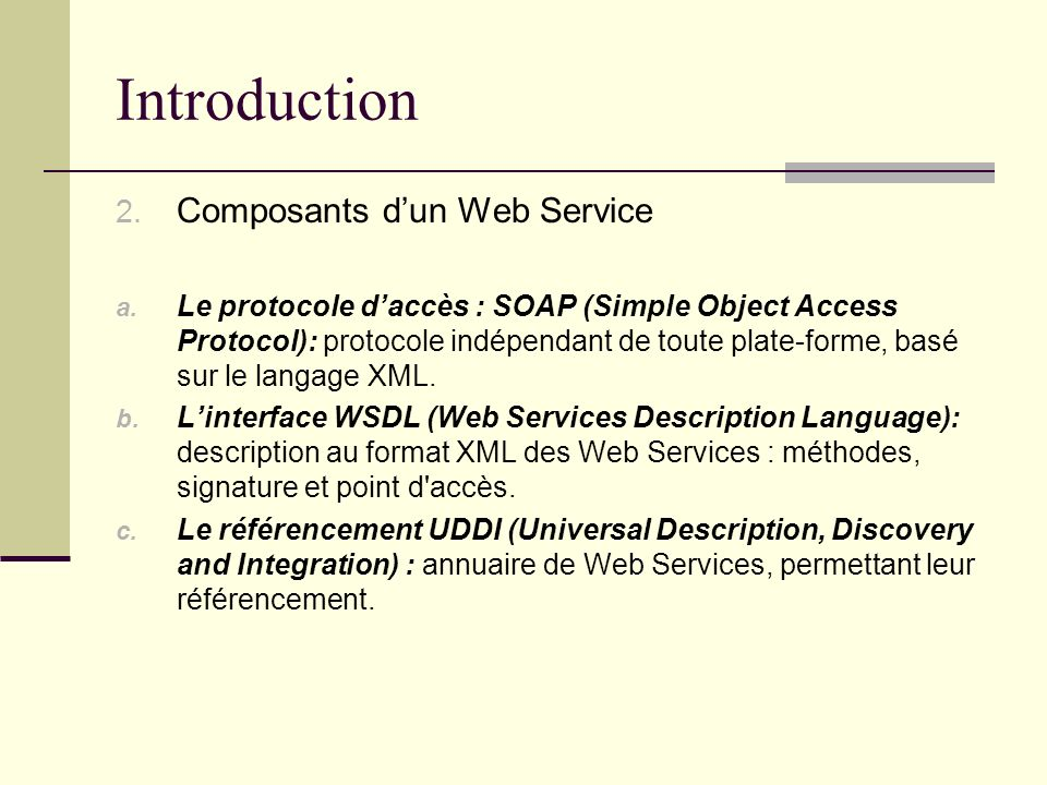 Introduction Composants d'un Web Service