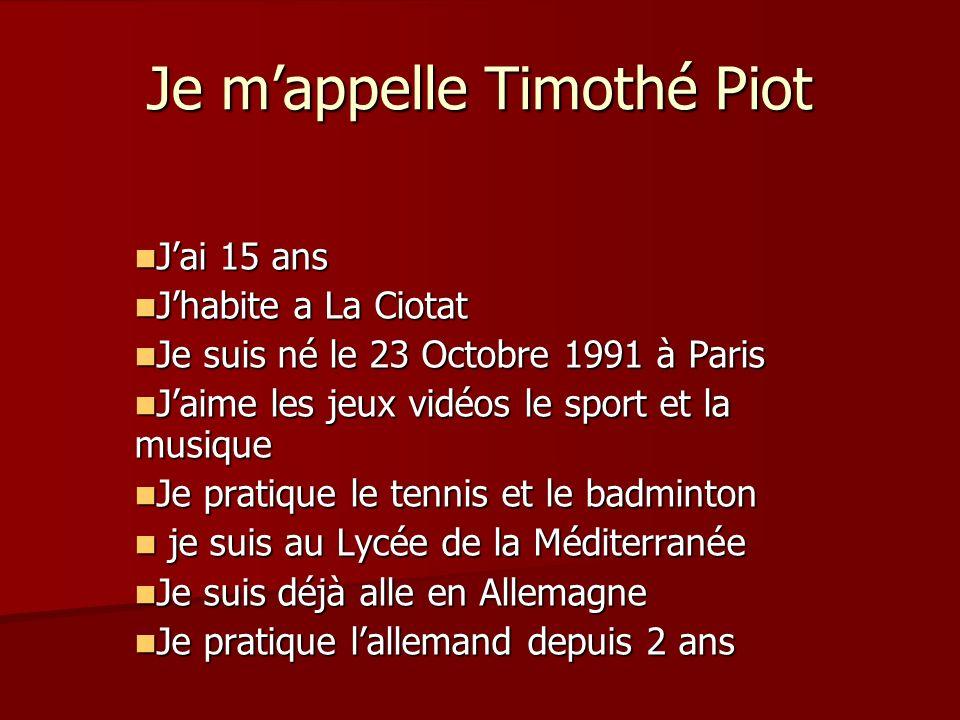 Je m'appelle Timothé Piot