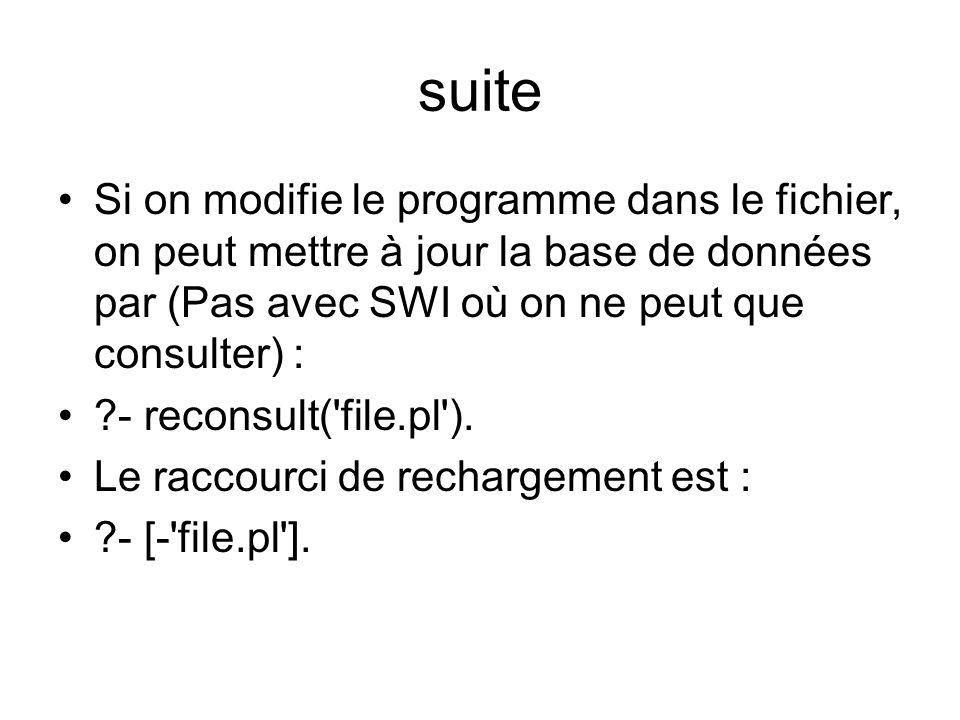 suiteSi on modifie le programme dans le fichier, on peut mettre à jour la base de données par (Pas avec SWI où on ne peut que consulter) :