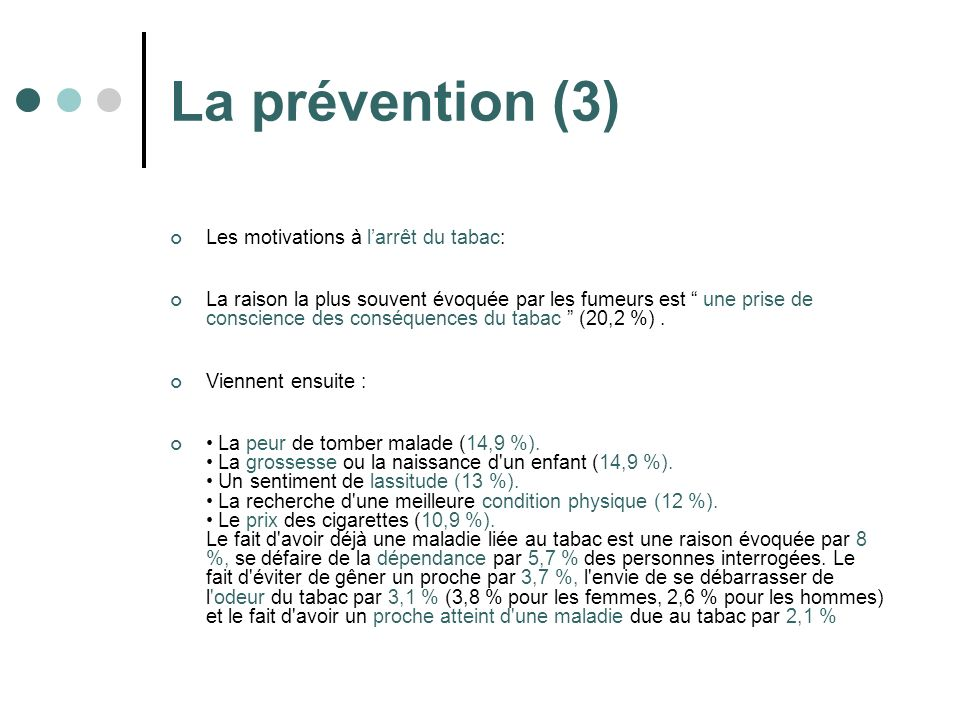 La prévention (3) Les motivations à l'arrêt du tabac:
